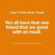 """Made me think of you Mark Peters--- if i really want to call you """"friend"""" :-) lol"""