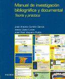 Manual de investigación bibliográfica y documental: teoría y práctica