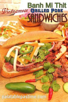 Vietnamese Grilled Pork Sandwich (Banh Mi Thit)