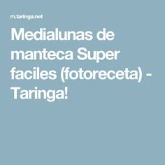 Medialunas de manteca Super faciles (fotoreceta) - Taringa! Cooking, Food, Reiki, Diana, Magic, Simple, Crochet, Youtube, Ideas