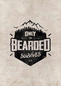 «ONLY THE BEARDED SURVIVES» de snevi