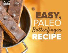 Easy, Paleo Butterfinger Recipe