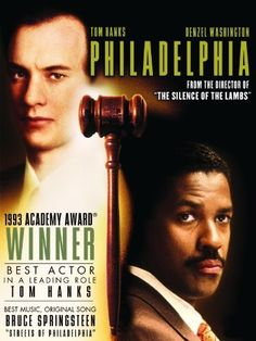 Philadelphia - Can still remember the first time I saw this movie...I was hysterical and cried for an hour after it was over!!!!!!!