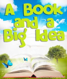 A Book and a Big Idea: treasured picture books, story enrichments, crafts, recipes, printables, and more!