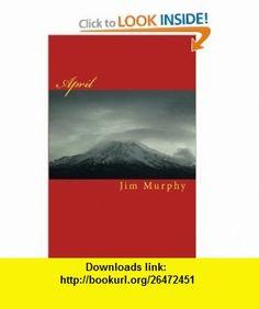 April (9781451520309) Jim Murphy , ISBN-10: 1451520301  , ISBN-13: 978-1451520309 ,  , tutorials , pdf , ebook , torrent , downloads , rapidshare , filesonic , hotfile , megaupload , fileserve