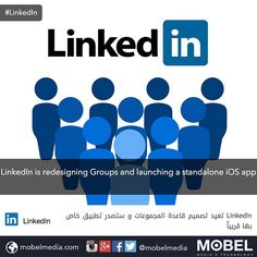 #LinkedIn is redesigning Groups & launching a standalone #iOS app