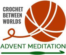Crochet Advent Meditation Part 1
