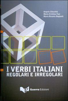 I Verbi Italiani (Regolari e Irregolare)