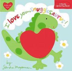 Catalog - I love you, Snugglesaurus!