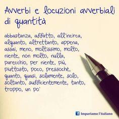 Avverbi di quantita' Italian Grammar, Italian Vocabulary, Italian Words, Italian Language, Learn To Speak Italian, Learning Italian, Classroom Posters, Family Quotes, Languages