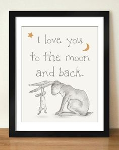 Digital Download Illustrated Hand drawn Look I Love You To The Moon and Back Quote Art 8x10 - 11x14
