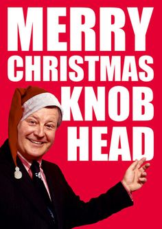 Merry Christmas Knob head Dean Morris Cards Christmas www.deanmorriscards.co.uk Rude and Funny Christmas Cards