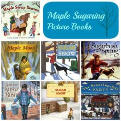 Picture books about maple sugaring and making maple syrup.