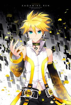 LEN KAGAMINE. Ladies and Gentlemen, this is why i am in love with anime hotties.