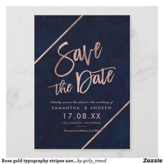 Rose gold typography stripes navy save the date Engagement Invitations, Unique Wedding Invitations, Wedding Cards, Diy Wedding, Wedding Ideas, Navy Save The Dates, Save The Date Pictures, Be My Bridesmaid Cards, Glitter Wedding
