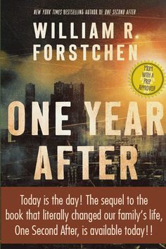 The sequel to the book that has quite literally changed our family's life forever. One Year After is now available -- the sequel to One Second After by William Forstchen!  >>> MomwithaPREP