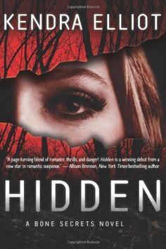 Hidden (A Bone Secrets Novel) by Kendra Elliot, http://www.amazon.com/dp/B007BSFWIY/ref=cm_sw_r_pi_dp_u14kqb0Q7MHTA