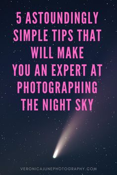 If you begin practicing these techniques to photograph the night sky, you will definitely be one step closer to calling yourself a PRO.