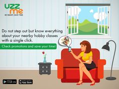 Are you searching for Hobby Class but Tired of wandering the places in hot weather? Did you know that one APP can end all your queries in a click? Yes, It is UZZ ME. Install now and get the details with a click.