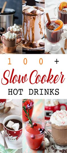100+ Slow Cooker Hot Drinks!  Hot Chocolate...Mulled Cider and all kinds of yummy goodness!  Quick...Easy and always hot!