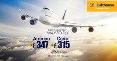 There's no better way to fly.  |    Lufthansa ✈  |    #Amman fr £347 | #Cairo fr £315  |    ☎ Call us now: 0203 515 9008  |   💻 Book now: http://www.arabianexperts.co.uk/?utm_source=pinterest&utm_medium=social&utm_campaign=theres-no-better-way&utm_term=lufthansa  |    #arabianexperts #travel #flights #flightoffers #lufthansa #middleeast