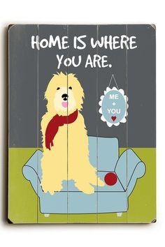 Home is Where You Are by Pet Art Shop on @HauteLook