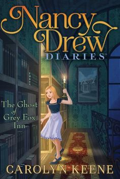"""Read """"The Ghost of Grey Fox Inn"""" by Carolyn Keene available from Rakuten Kobo. Nancy and her friends find themselves at a haunted inn with a mystery to solve in this thirteenth book of the Nancy Drew. Haunted Hotel, Most Haunted, Nancy Drew Diaries, Books To Read, My Books, Nancy Drew Books, Diary Book, Grey Fox, Mystery Series"""