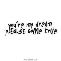 #dream #true