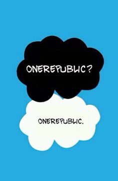 OneRepublic? I think YES. This fits me on a musical and book level that I cannot fathom.
