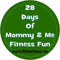 28 Days of Fitness Fun with Your Kids | Inspired By Familia