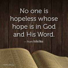 Hope is not empty when the focus is God & His eternal Word. Hope in God is not vain. Scripture Quotes, Faith Quotes, Bible Verses, Scriptures, Hope In God, Love The Lord, Great Words, Wise Words, General Quotes