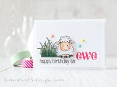 happy birthday to ewe - Debby Hughes - Lime Doodle Design http://limedoodledesign.com/2015/06/happy-birthday-to-ewe/ #birthday #card #sheep #ewe