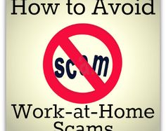 Red Flags To Look Out For And Avoid Work At Home Scams