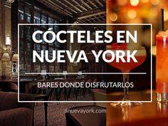 Dónde tomarte un buen cóctel en Nueva York