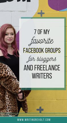 Whether you're a freelance writer, fiction writer, or blogger, you're going to LOVE these 7 awesome Facebook groups for writers! Click and check 'em out. | writing community | make money writing | blogging tips | entrepreneur tips |
