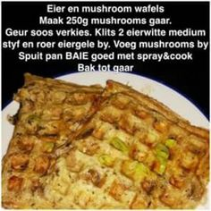 Eier en mushroom wafels #paleolunch Healthy Eating Recipes, Diet Recipes, Cooking Recipes, Healthy Eats, Healthy Foods, Recipies, 28 Dae Dieet, South African Recipes, Ethnic Recipes