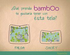 ¿Qué prenda BAMBOO te gustaría tener con ésta tela?