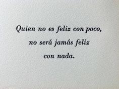 Pepe Mujica_Chi non è felice con poco non sarà mai felice con nulla_Ediz Pulcinoelefante