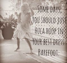 Quote   Barefoot   Dance