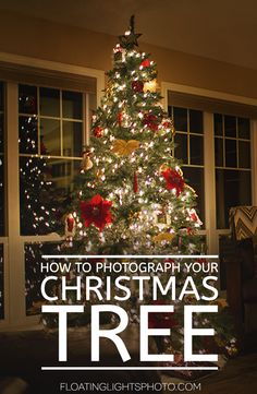 How To Photograph Your Christmas Tree | Floating Lights Photography | Photography Tutorials | #howto, #photograph, #christmas, #tree, #photography, #tutorial