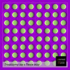 Na koniec tygodnia taka oto #iluzja 🧐 Kto widzi ruch kropek 😄 łapka w grę 👍 #optyk #optometrysta #okulary #oczy #wzrok #badanie #ekspert #promedoptyk #złudzenie