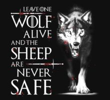 «Leave one wolf alive and the sheep are never safe» de CoolTeeShirts