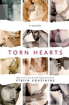 Torn Hearts by Claire Contreras http://www.amazon.com/dp/B012D9R9J0/ref=cm_sw_r_pi_dp_hVMYvb1GT1KJE