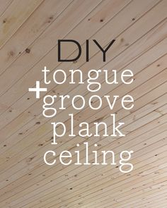 Basement ceiling ideas -Kitchen Chronicles: DIY Tongue and Groove Plank Ceiling - Jenna Sue Wood Plank Ceiling, Porch Ceiling, Wood Ceilings, Kitchen Ceilings, Coffered Ceilings, Tounge And Groove, Tongue And Groove Ceiling, Home Remodeling Diy, Home Renovation