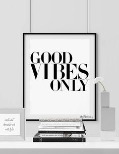 Minimalist Print Wall Art Poster Good vibes only Quote Art housewarming gift new home gift Black and White Wall decor ArtFilesVicky White Wall Decor, White Wall Art, Wall Art Decor, Black Decor, Framed Quotes, Wall Art Quotes, Quote Art, Quote Prints, Wall Art Prints
