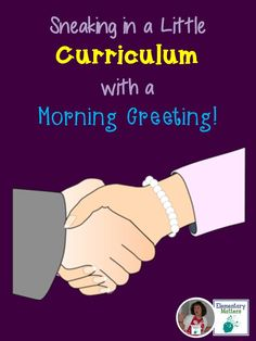 Sneaking in a Little Curriculum with a Morning Greeting