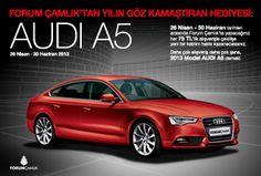 Forum Çamlık'tan Hediye AUDI A5