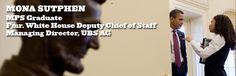 Mona Sutphen: Former White House Deputy Chief of Staff; Managing Director UBS AG #StartStaySucceedMPS
