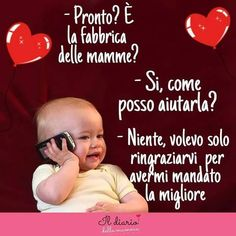 Parenting Humor, Kids And Parenting, Famous Phrases, Foto Fun, Italian Life, For You Song, Mothers Love, Cute Cards, My Books