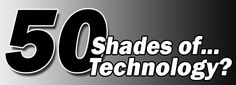 Did you notice all the technology in 50 Shades of Grey?  I sure did!